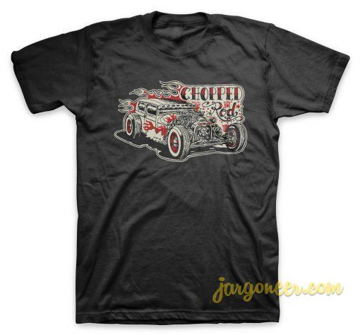 Chopped Hotrod T Shirt