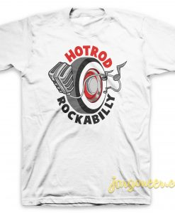 Hotrod Rockabilly T-Shirt
