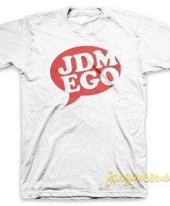 JDM Ego T Shirt