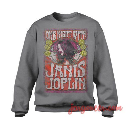 Janis Joplin One Night With Sweatshirt