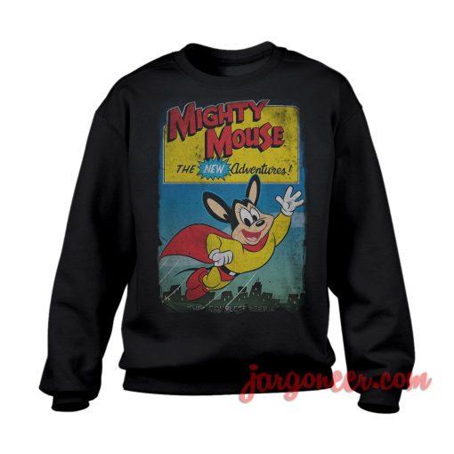 Mighty Mouse Sweatshirt