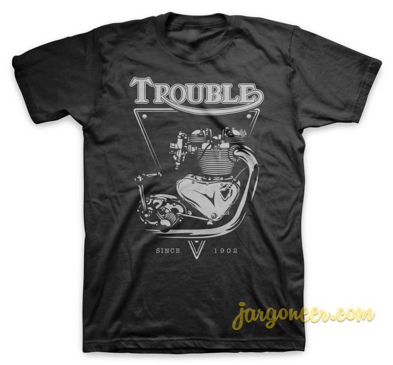 Trouble Engine Black T-Shirt