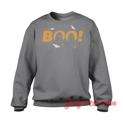 Boo Sweatshirt Cool Designs Ready For Men's or Women's