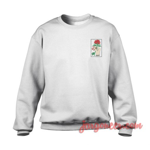 Rose In Hand Small Logo Sweatshirt Cool Designs Ready For Men's or Women's