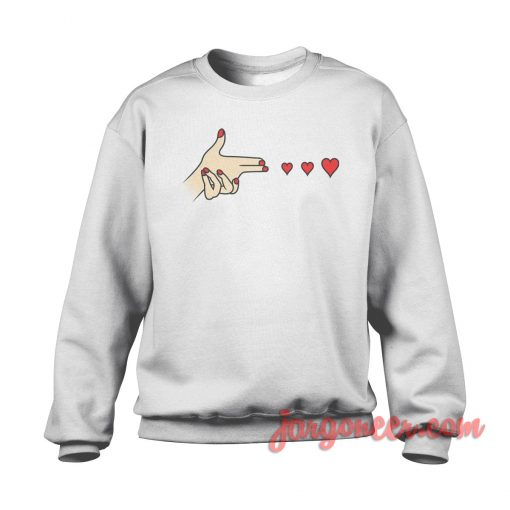 Hand Shot Love sweatshirt Cool Designs Ready For Men's or Women's
