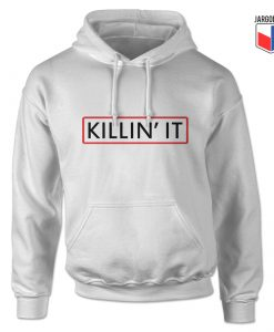 Killin It Hoodie