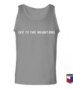 Off To The Mountains Unisex Adult Tank Top