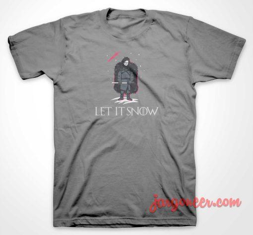 Let It Snow T Shirt