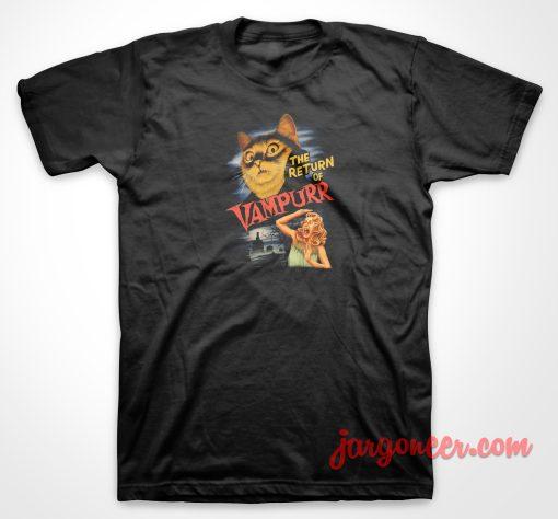 The Return Of Vampurr T Shirt