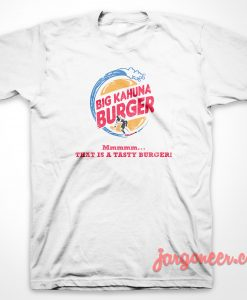 Big Kahuna Burger Parody T-Shirt