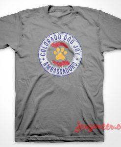 Colorado Dog Joy Therapy T-Shirt