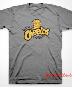Donald Cheetos T-Shirt