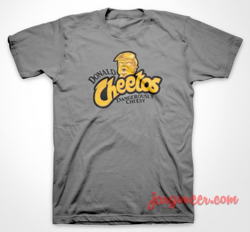 Donald Cheetos T Shirt