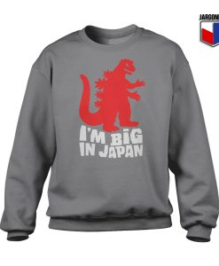 I Am Big In Japan Crewneck Sweatshirt