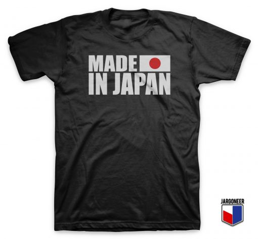 Made In Japan With Flag T-Shirt