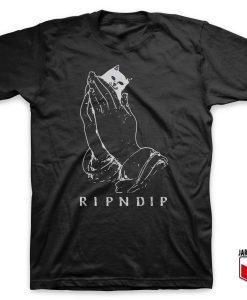 Rip N Dip Pray T-Shirt
