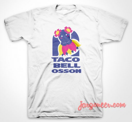 Taco Bellosom T-Shirt