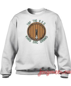 Tap The K.E.G Crewneck Sweatshirt