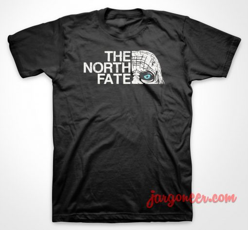 The North Fate T Shirt