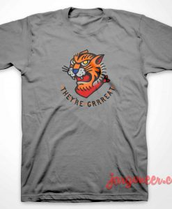 Tiger They're Grrreat T-Shirt