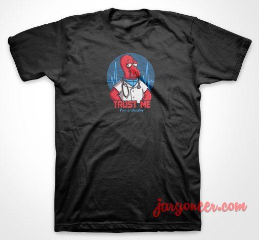 Trust Me T Shirt