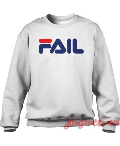 Fila Fail Parody Crewneck Sweatshirt