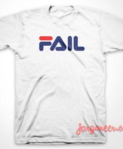 Fila Fail Parody T-Shirt