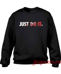 Just Do IT Crewneck Sweatshirt