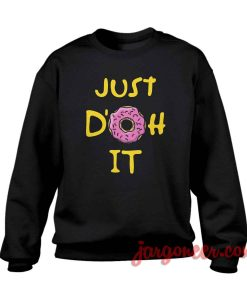 Just Donut It Crewneck Sweatshirt