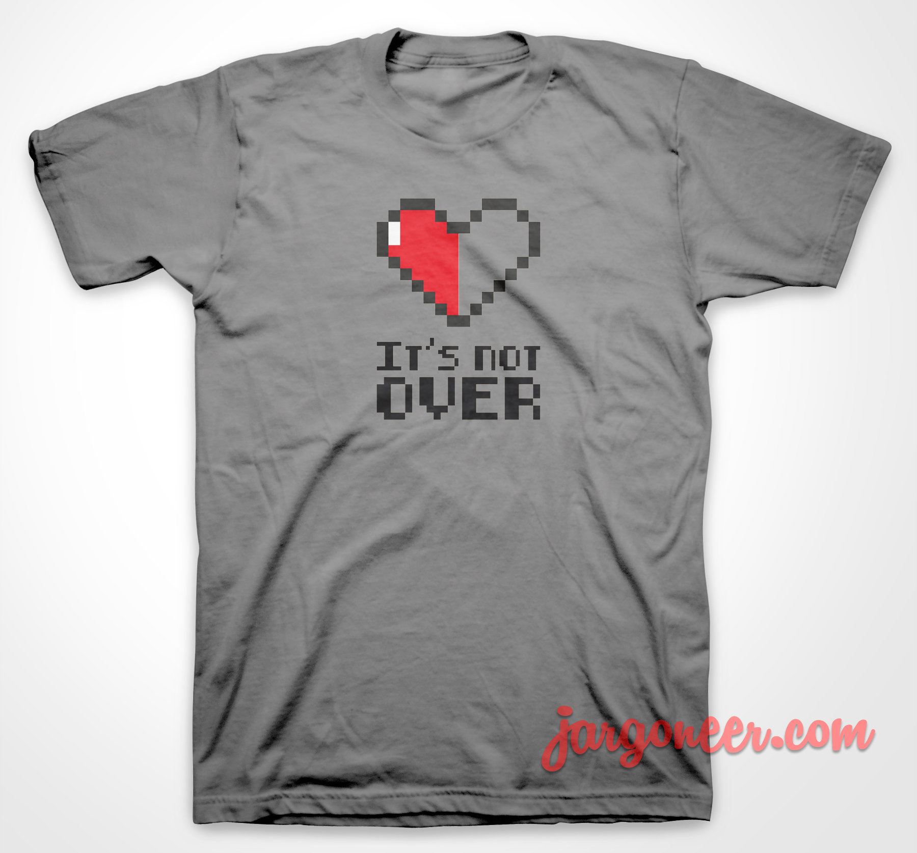 Love It's Not Over T-Shirt