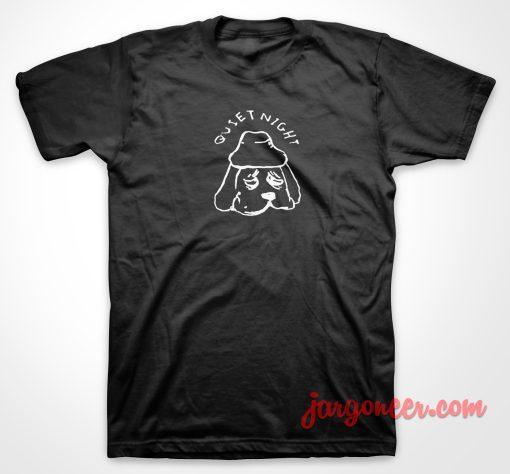 Quiet Night Dog T Shirt