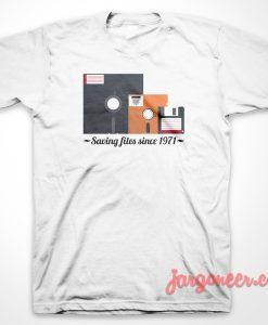 Saving File Since 1971 T-Shirt