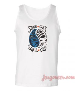 Some Get Stoned Unisex Adult Tank Top