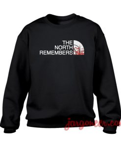 The North Remembers Crewneck Sweatshirt