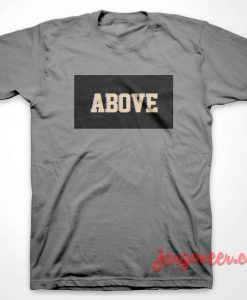 Above Black Box T-Shirt