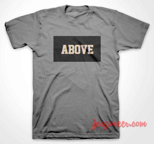 Above Black Box T-Shirt