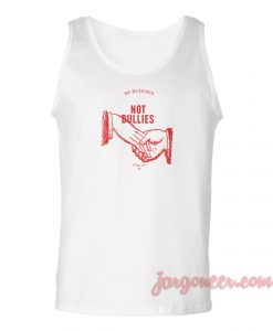 Be Buddies Not Bullies Unisex Adult Tank Top