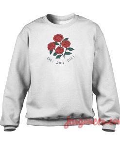 Daisies Die Die Die Crewneck Sweatshirt