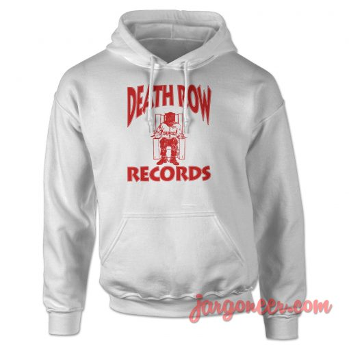 Death Row Record Hoodie