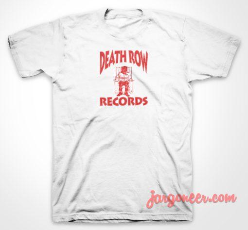 Death Row Record T Shirt