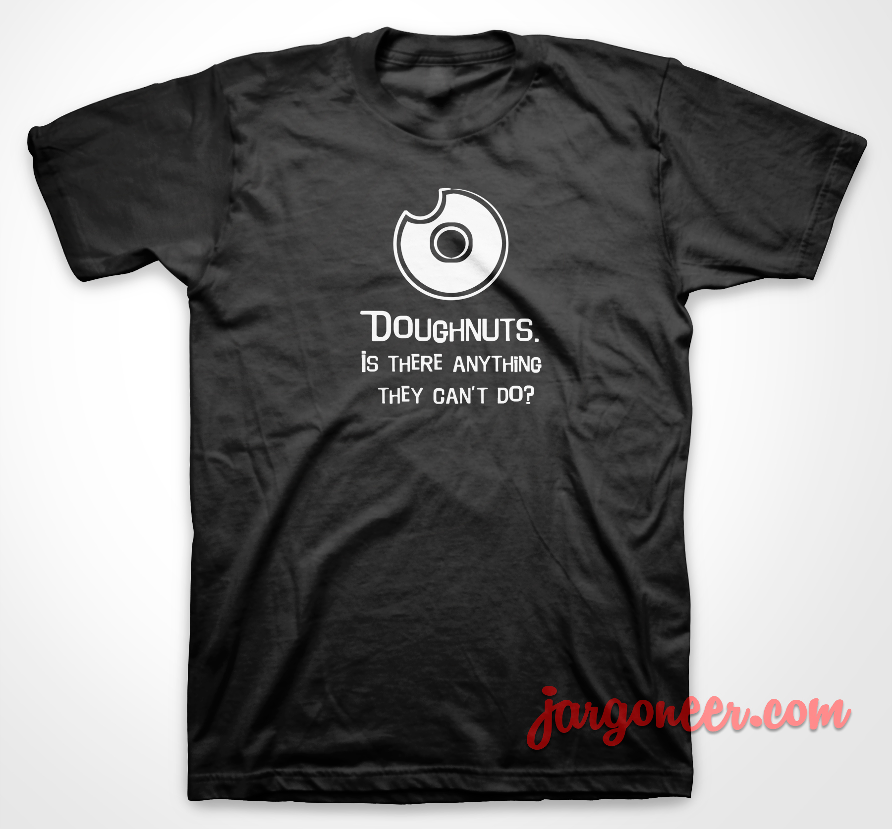 Doughnuts Is There Anything T-Shirt