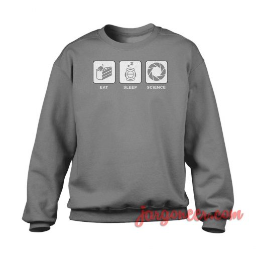 Eat Sleep And Science Crewneck Sweatshirt