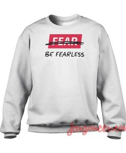 Fearless Crewneck Sweatshirt