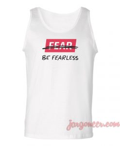 Fearless Unisex Adult Tank Top