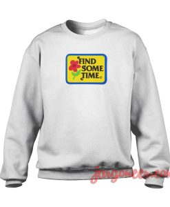 Find Some Time Crewneck Sweatshirt
