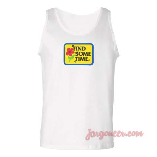 Find Some Time Unisex Adult Tank Top