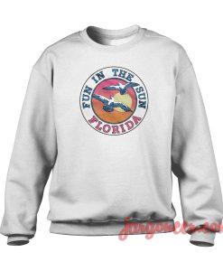 Fun In The Sun Florida Crewneck Sweatshirt