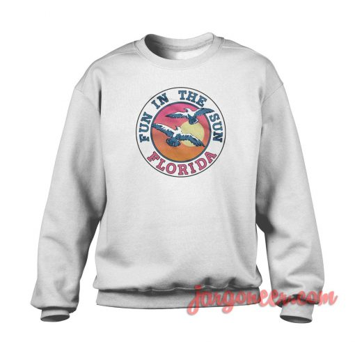 Fun In The Sun Florida Crewneck Sweatshirt
