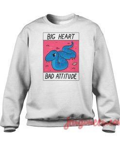 Big Heart Bad Attitude Crewneck Sweatshirt