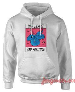 Big Heart Bad Attitude Hoodie